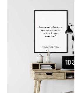 """Affiche Charles Caleb Colton : """"Le moment présent..."""""""