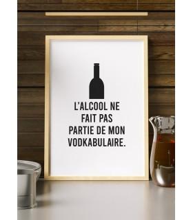"""Affiche """"L'alcool ne fait pas partie de mon vodkabulaire"""""""