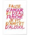 """Affiche """"Faute d'amour et d'eau fraiche"""""""