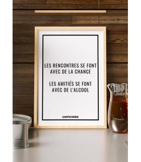 """Affiche """"Les rencontres se font avec de la chance..."""""""