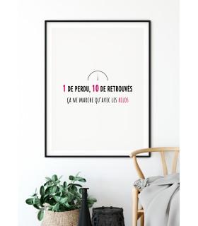 """Affiche """"Un de perdu, 10 de retrouvés"""""""