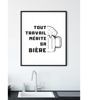 """Affiche """"Tout travail mérite sa bière"""""""