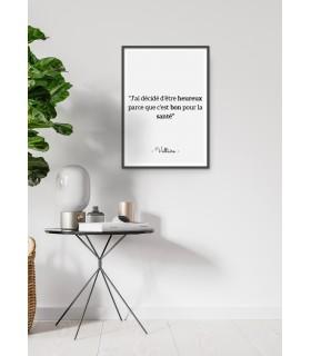 """Affiche Voltaire : """"J'ai décidé d'être heureux..."""""""
