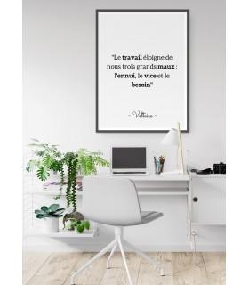 """Affiche Voltaire : """"Le travail éloigne..."""""""