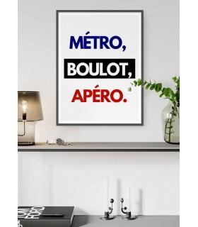 """Affiche """"Métro, Boulot, Apéro"""""""